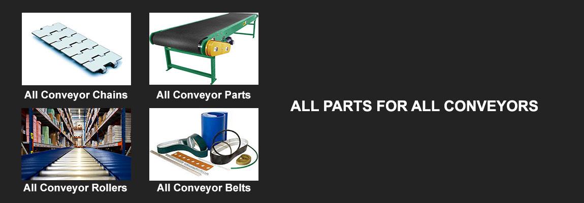 Conveyor belts, conveyor chains, conveyor parts
